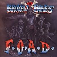 Broken Bones: F.O.A.D.