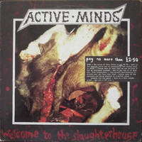 Active Minds: Welcome To The Slaughterhouse