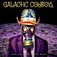 Galactic Cowboys: Long Way Back To The Moon