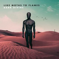 Like Moths To Flames: Dark divine