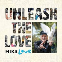 Love, Mike: Unleash The Love
