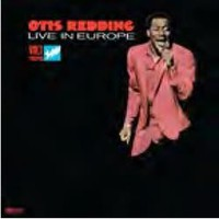 Redding, Otis: Live in Europe (50th anniversary edition)