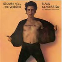 Hell, Richard & the Voidoids: Blank generation (40th anniversary deluxe edition)