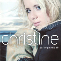 Christine: Surfing In The Air
