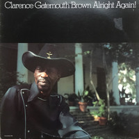 "Brown, Clarence ""Gatemouth"": Alright Again!"