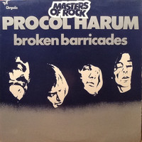 Procol Harum : Broken Barricades