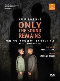 Saariaho, Kaija: Only the Sound Remains