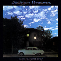 Browne, Jackson : Late for the Sky