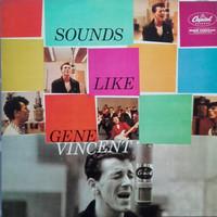 Vincent, Gene: Sounds Like Gene Vincent