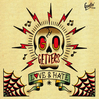 Go Getters: Love & Hate