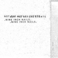 Nine Inch Nails: Not The Actual Events