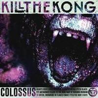 Kill the Kong: Colossus