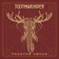 Toothgrinder: Phantom Amour