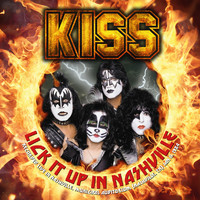 Kiss: Lick it Up In Nashville
