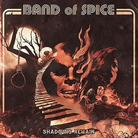 Band Of Spice: Shadows remain