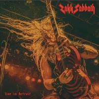 Zakk Sabbath: Live In Detroit