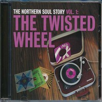 V/A: Northern soul story vol.1: the twisted wheel