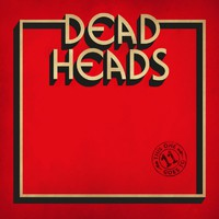 Deadheads: This One Goes To 11