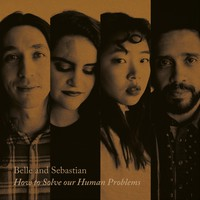 Belle & Sebastian: How To Solve Our Human Problems (Part 1)
