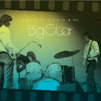 Big Star: Live At Lafayette's Music Room-Memphis, TN