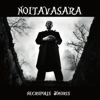 Noitavasara: Necropolis Amoris
