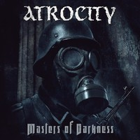 Atrocity: Masters of darkness