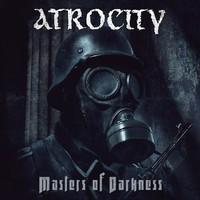 Atrocity: Masters of darkness