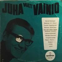 Vainio, Juha: Juha Watt Vainio