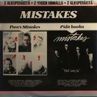 Mistakes: Pave's Mistakes / Pidä huolta