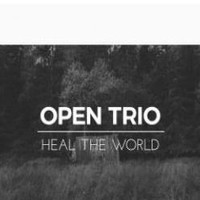 Open Trio: Heal the world