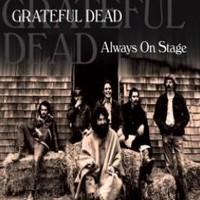Grateful Dead: Always on stage
