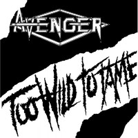 Avenger (UK): Too Wild to Tame