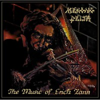 Mekong Delta: Music of erich zann