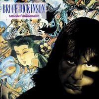 Dickinson, Bruce: Tattooed Millionaire