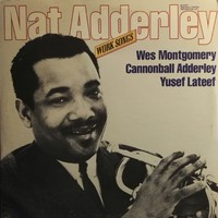 Adderley, Nat: Work Songs