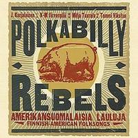 Karjalainen, J.: Polkabilly rebels