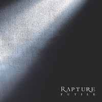 Rapture: Futile