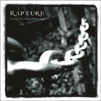 Rapture: Songs for the withering