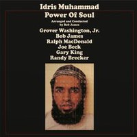 Muhammad, Idris: Power of soul