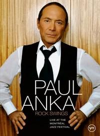 Anka, Paul: Rock swings - Live at the Montreal jazz festival