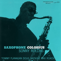 Rollins, Sonny : Saxophone Colossus