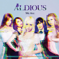 Aldious: We are