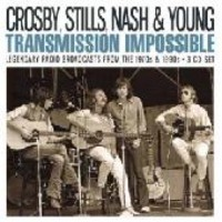 Crosby, Stills, Nash & Young: Transmission impossible