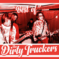 Dirty Truckers: Best of