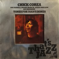 Corea, Chick : Tones For Joan's Bones