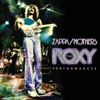 Zappa, Frank: The Roxy Performances