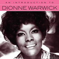 Warwick, Dionne: An introduction to..