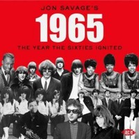V/A: Jon Savage's 1965 the year the sixties ignited