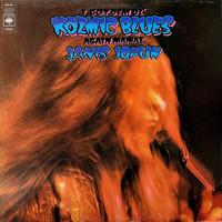 Joplin, Janis: I Got Dem Ol' Kozmic Blues Again Mama!