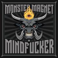 Monster Magnet: Mindfucker